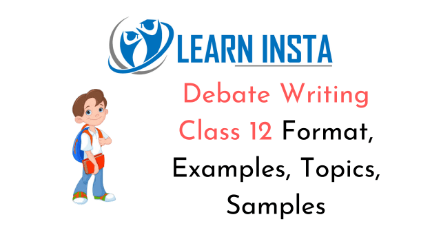 Debate Writing Class 29 Format, Examples, Topics, Samples