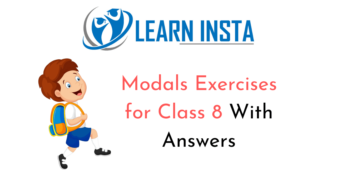 Modals Exercises for Class 8