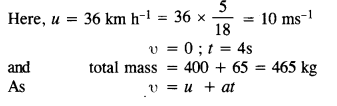 NCERT Solutions for Class 11 Physics Chapter 5 Laws of Motion 7