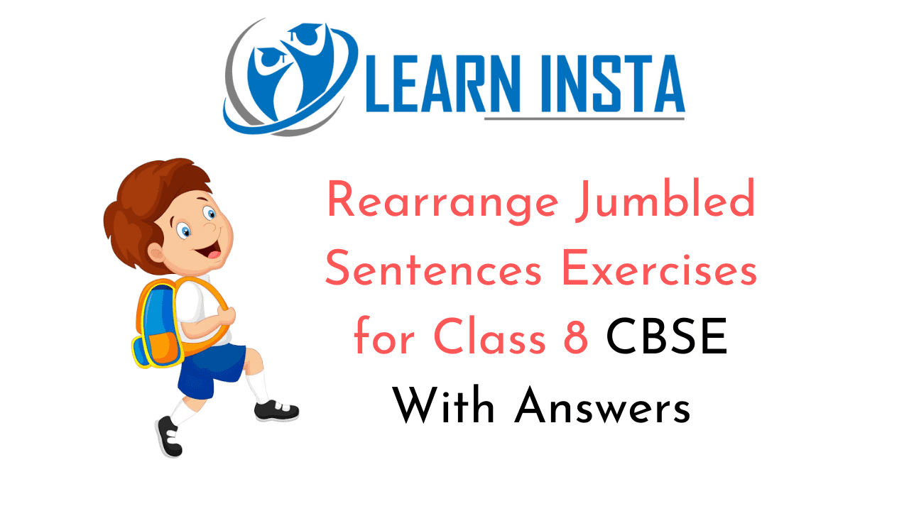 Rearrange Jumbled Sentences Exercises for Class 8