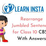 Rearrange Jumbled Sentences for Class 10