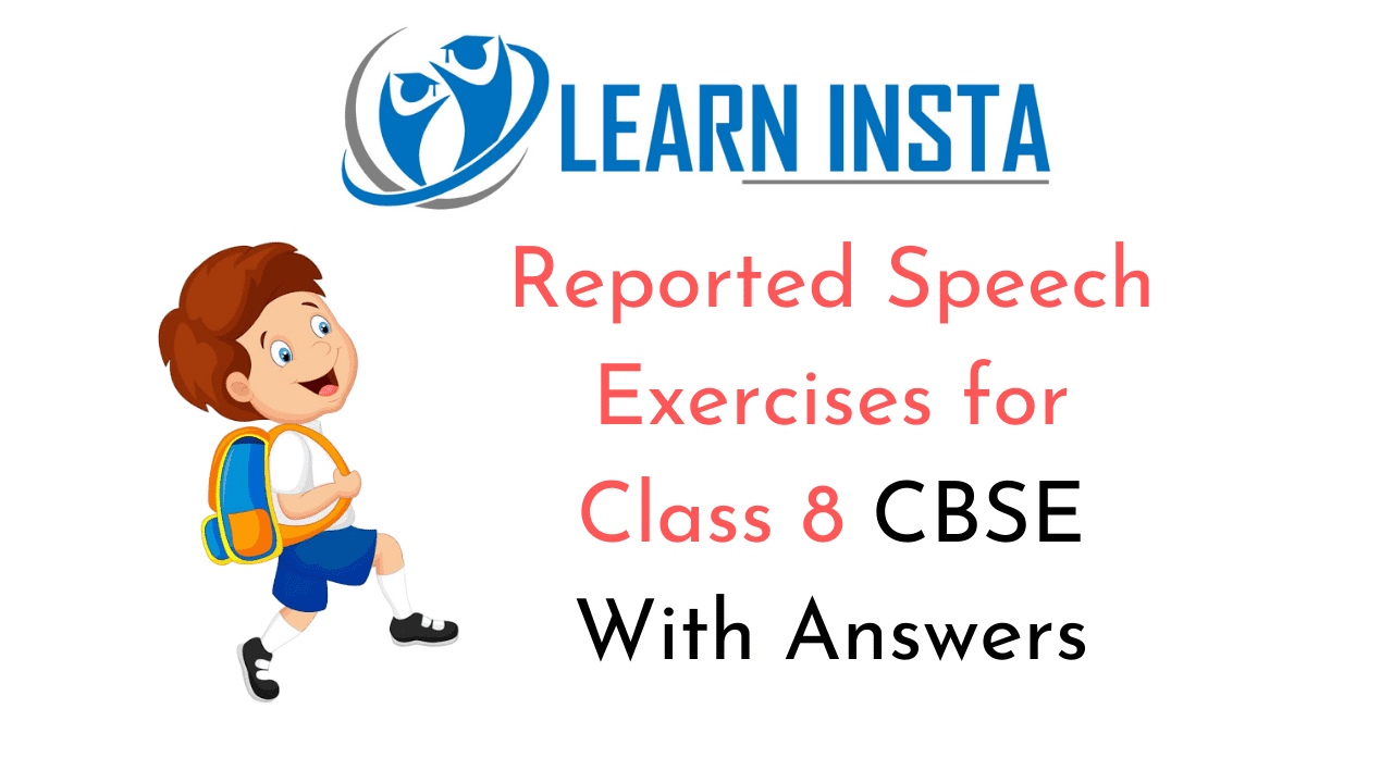 Reported Speech Exercises for Class 8