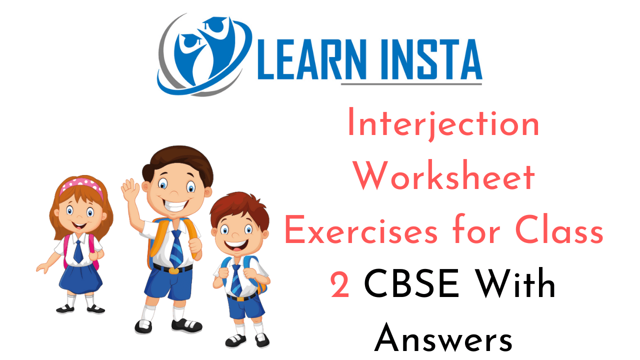 Interjection Worksheet Exercises for Class 2 Examples with Answers CBSE
