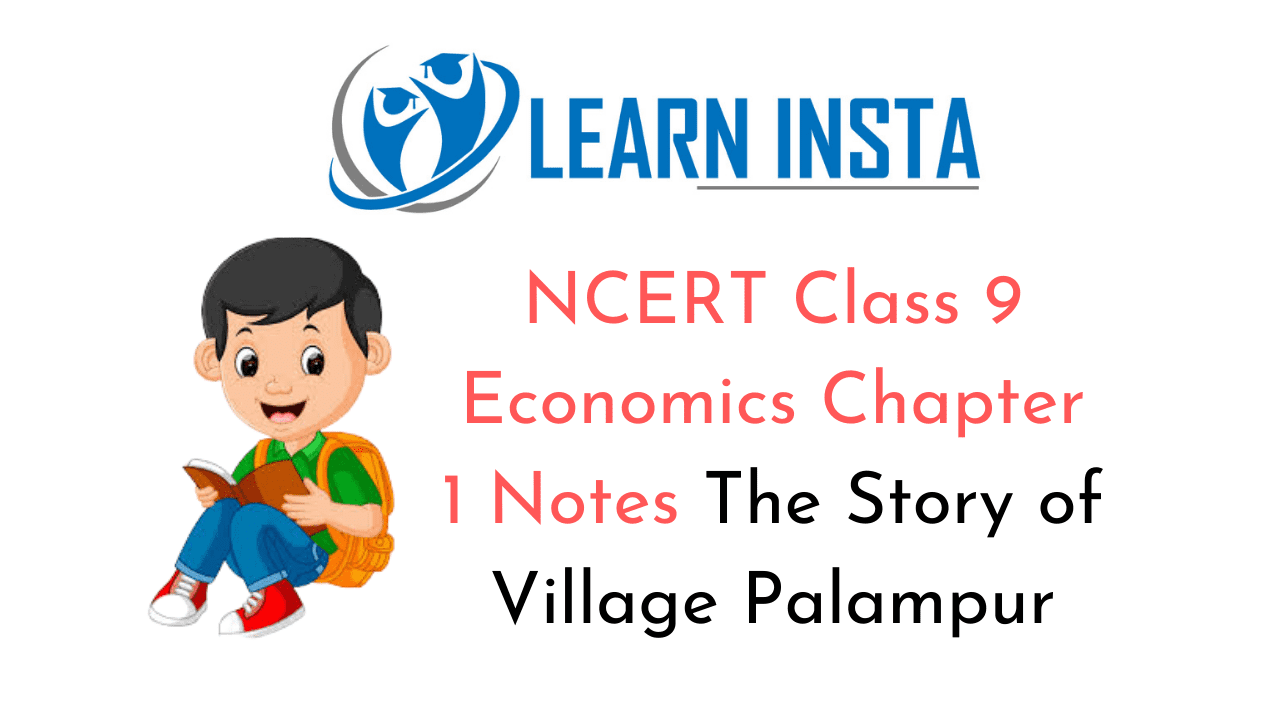 NCERT Class 9 Economics Chapter 1 Notes