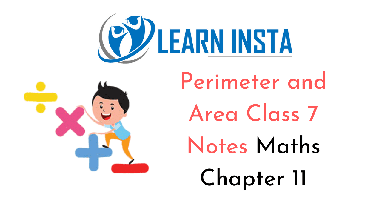 Perimeter and Area Class 7 Notes