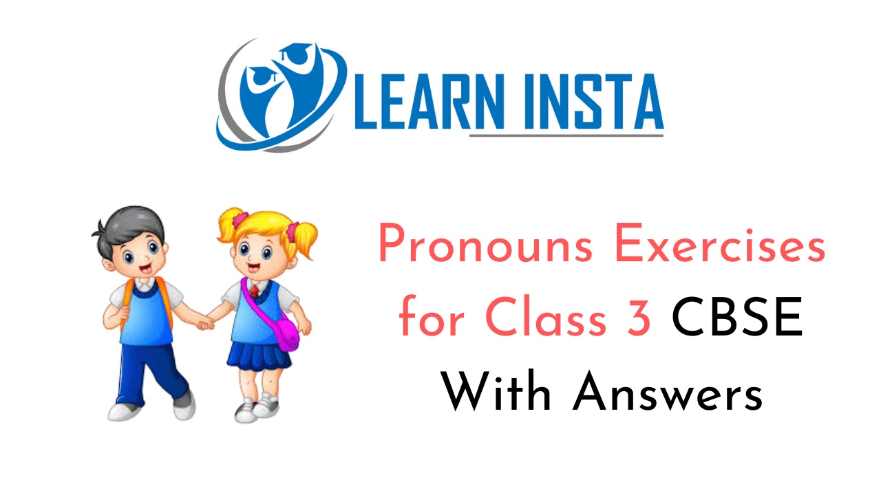 Pronouns Worksheet Exercises For Class 3 Cbse With Answers