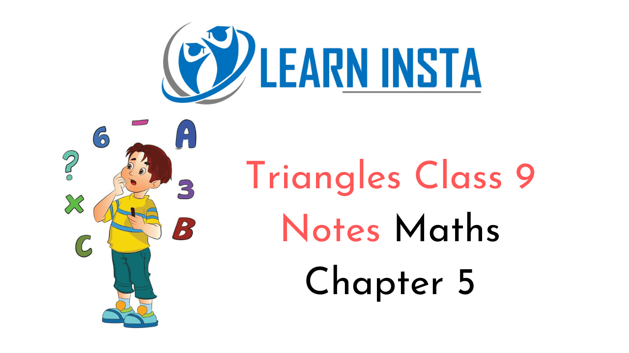 Triangles Class 9 Notes
