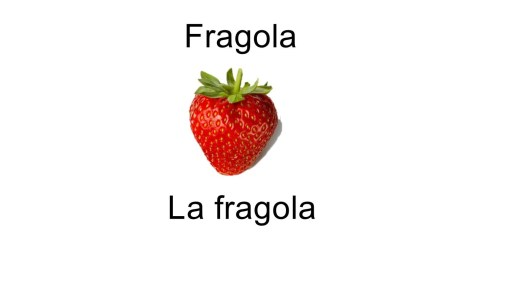 Names of fruits la fragola