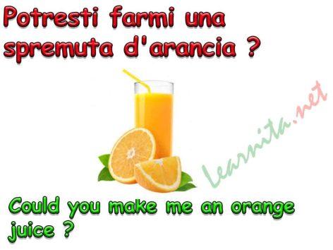 How to ask an orange juice in italian