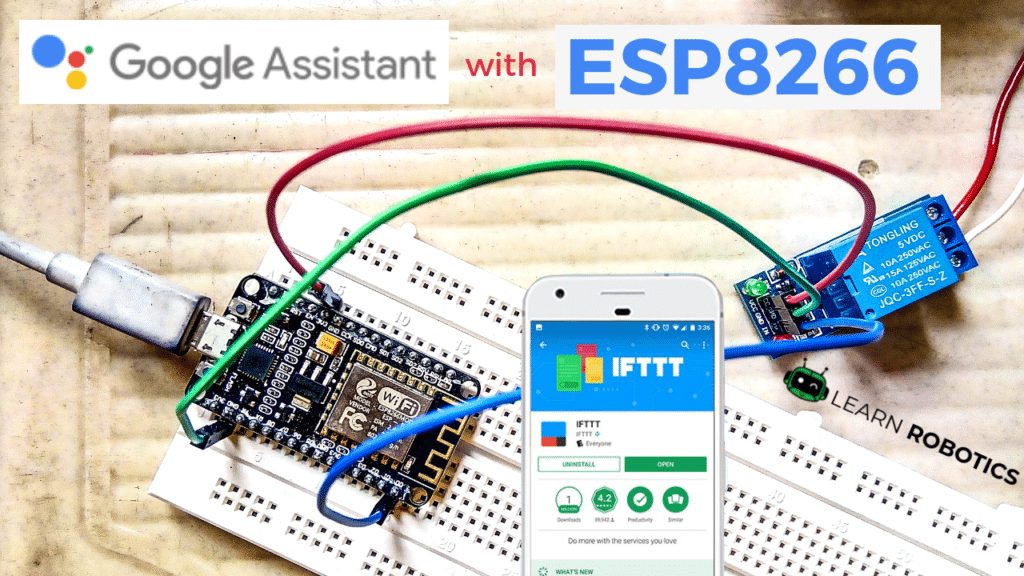 Home Automation using Google Assistant & ESP8266