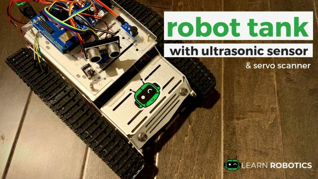 Make an Autonomous Robot Tank with HC-SR04 Sensor