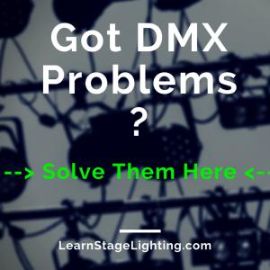 DMX Troubleshooting