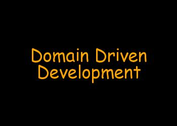 Domain Driven Development- An Introduction.