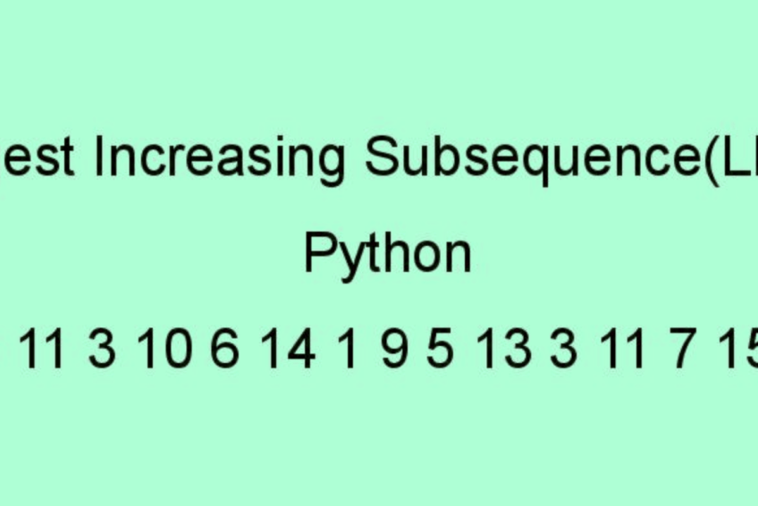 Length of Longest Increasing Subsequence (LIS) in python [Dynamic Programming]
