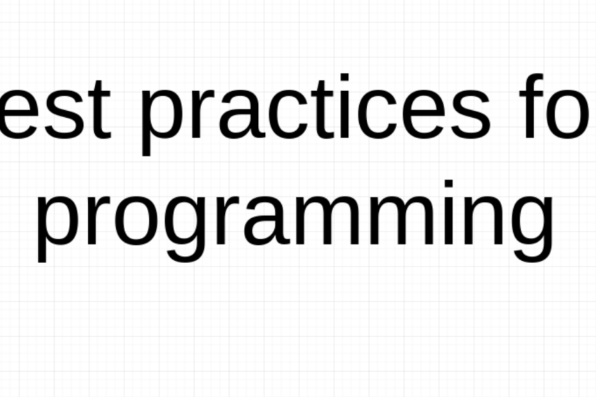 Best practices for programming