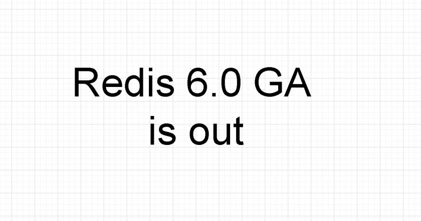 Redis 6.0.0 stable is out