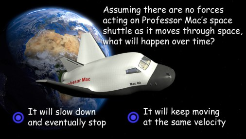 Professor Mac's space shuttle is moving through space with an image of the Earth in the background.