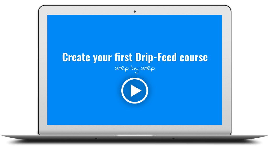 Drip-feed your courses and bring on a flood of sales!