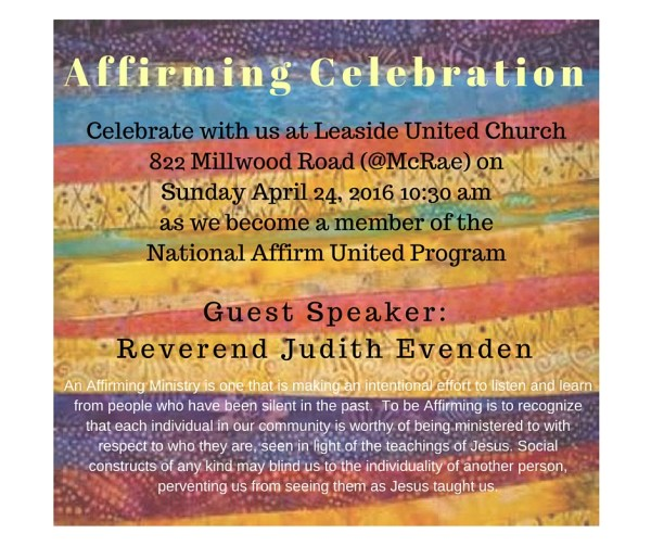 Affirm United at Leaside United Church 822 Millwood Road, Toronto M4G 1M6
