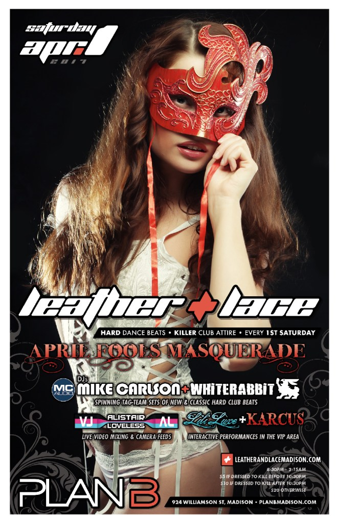 Leather + Lace, April Fool's Masquerade: April 1st, 2017
