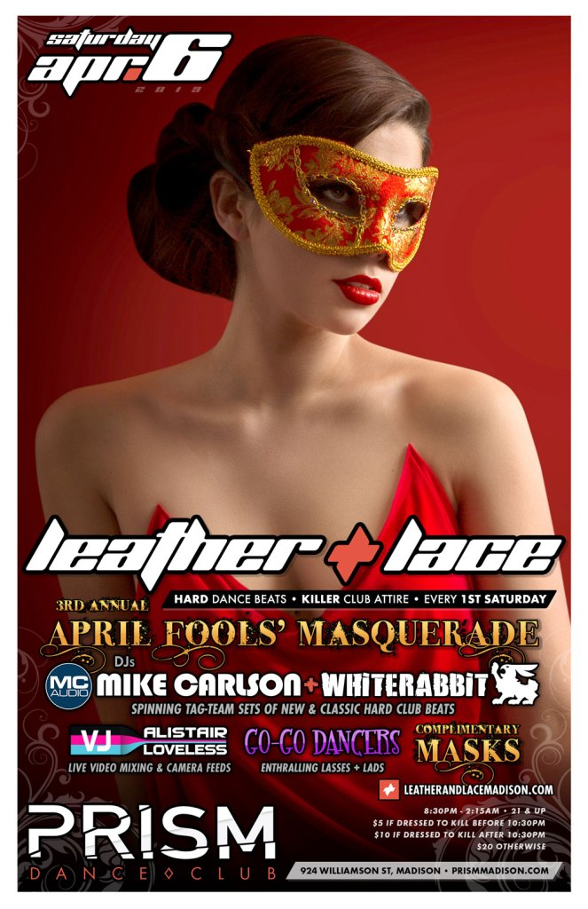 Leather + Lace: 3rd-Annual April Fool's Masquerade – April 6th, 2019