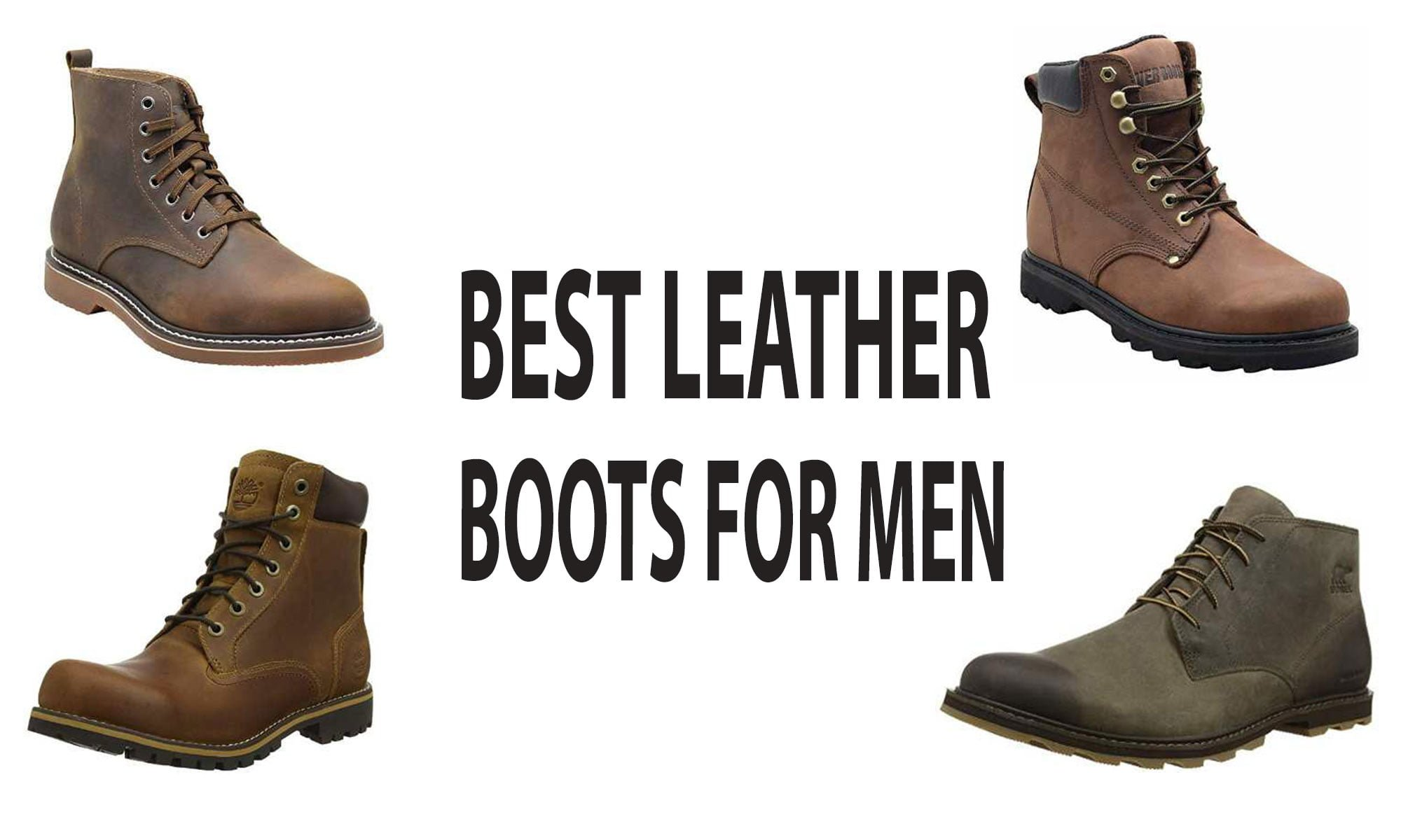 173318f41c3 Best Leather Boots For Men 2019 – Tested & Reviewed | Leatherious