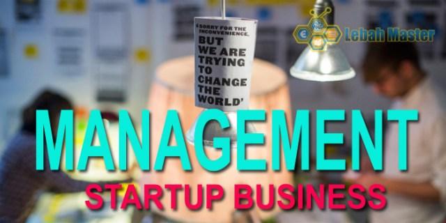 Tips Memperkuat Manajemen Bisnis Startup