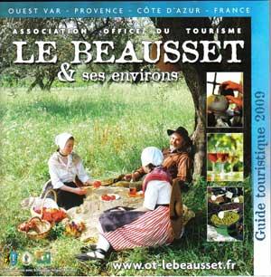 Le guide touristique 2009 de l'Office du Tourisme du Beausset est ...