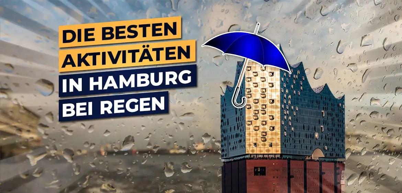 Hamburg Bei Regen 24 Geniale Aktivitaten Bei Schlechtem Wetter