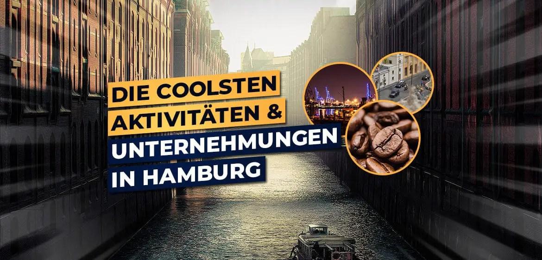 Die 25 Coolsten Aktivitaten Und Unternehmungen In Hamburg