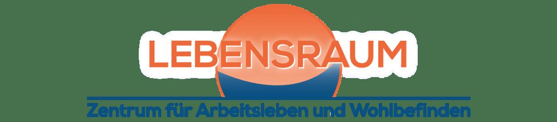 LEBENSRAUM · Zentrum für Arbeitsleben und Wohlbefinden