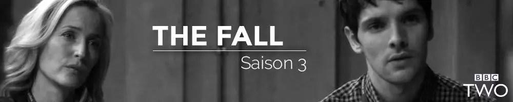 Dossier Séries : The Fall saison 3
