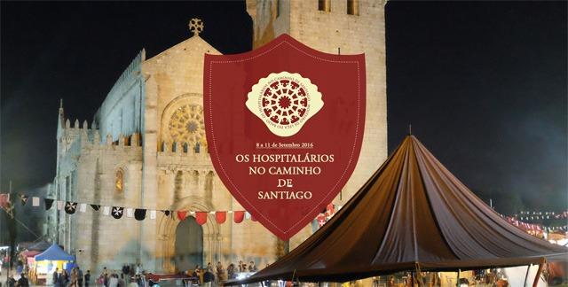 Feira Medieval - Os Hospitalários No Caminho de Santiago