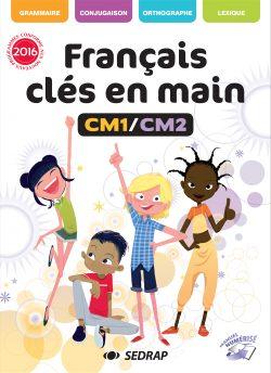 français clés en main cm1 cm2 sedrap