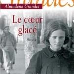 le coeur glacé, roman historique Espagne du XXème siècle