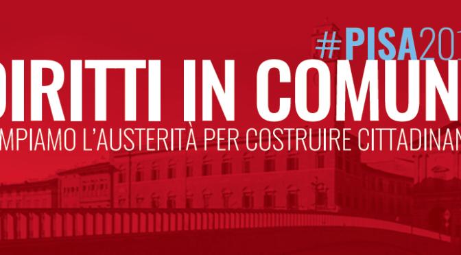 """Pisa 2018. """"Diritti in Comune"""": la coalizione della sinistra contro la diseguaglianza per un nuovo municipalismo"""