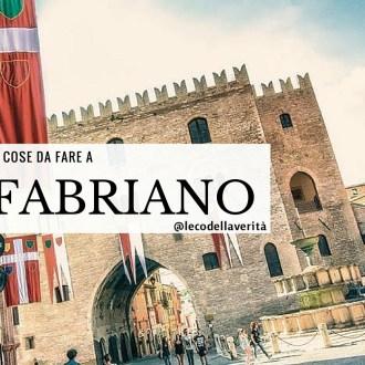 5 cose da fare a Fabriano