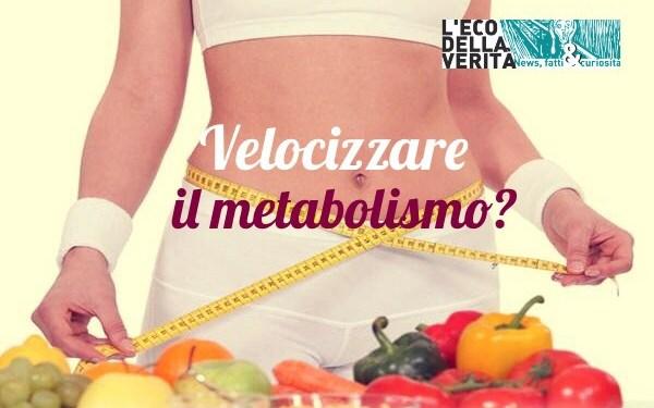 metabolismo veloce