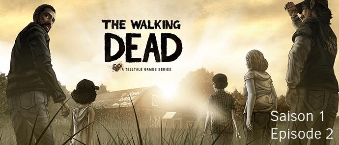 """The Walking Dead saison 1 : épisode 2  - """"Privés d'aide"""""""
