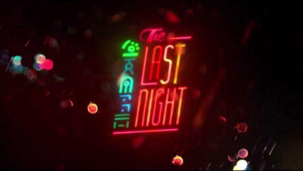 the last night E3 2017