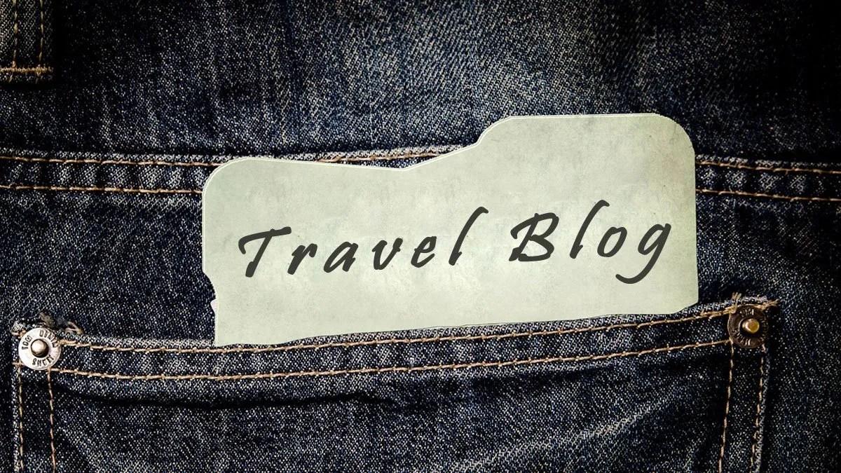 Travel blog: che cosa è un blog di viaggi