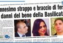 «ENNESIMO STRAPPO E BRACCIO DI FERRO AI DANNI DEL BENE DELLA BASILICATA»