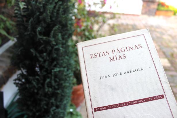 Estas páginas mías - Juan José Arreola