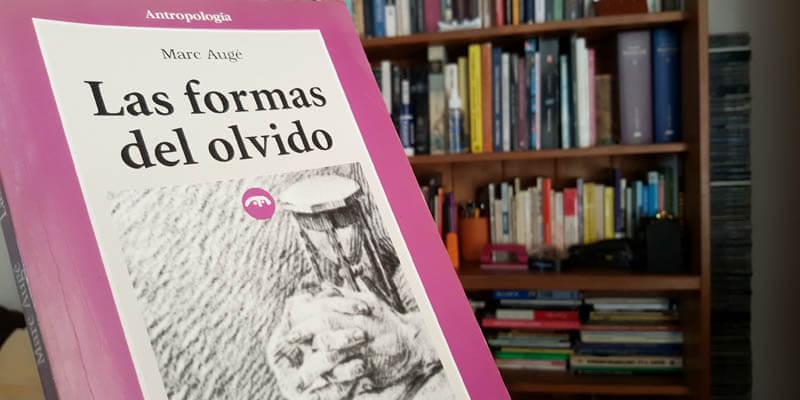Libro Las Formas del Olvido, de Marc Augé