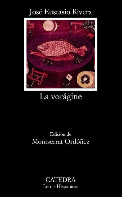 Reseña del libro La Vorágine
