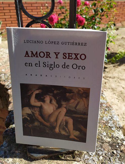 Reseña del libro Amor y sexo en el siglo de oro español