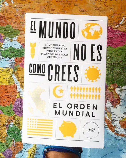 Libro El mundo no es como crees publicado por la plataforma El orden mundial y Ariel editorial