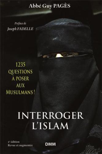 Interroger l´Islam – Éléments pour le dialogue islamo-chrétien