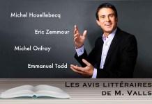 Les avis littéraires de Manuel Valls