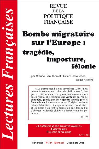 N° 704 – DÉCEMBRE 2015 : BOMBE MIGRATOIRE SUR L´EUROPE : TRAGÉDIE, IMPOSTURE, FÉLONIE